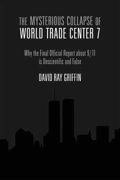 The Mysterious Collapse of World Trade Center 7 (eBook, ePUB) - Griffin, David Ray