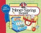 Our Favorite Money Saving Recipes (eBook, ePUB)