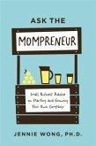 Ask the Mompreneur (eBook, ePUB)