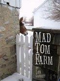 Mad Tom Farm (eBook, ePUB)