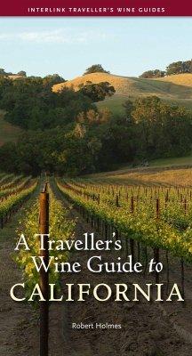 A Traveller's Wine Guide to California (eBook, ePUB) - Holmes, Robert