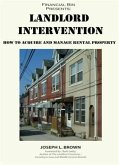Landlord Intervention: How to Acquire & Manage Rental Property (eBook, ePUB)
