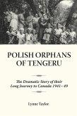 Polish Orphans of Tengeru (eBook, ePUB)