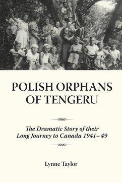 Polish Orphans of Tengeru (eBook, ePUB) - Taylor, Lynne