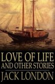Love of Life and Other Stories (eBook, ePUB)