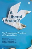 A Liberal Peace? (eBook, ePUB)