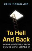 To Hell and Back (eBook, ePUB)