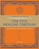 The Five Healing Tibetans (eBook, ePUB)