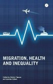 Migration, Health and Inequality (eBook, ePUB)