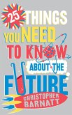 25 Things You Need to Know About the Future (eBook, ePUB)