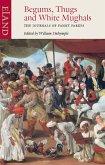 Begums, Thugs & White Mughals (eBook, ePUB)