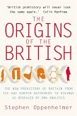The Origins of the British: The New Prehistory of Britain (eBook, ePUB)