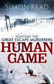 Human Game: Hunting the Great Escape Murderers (eBook, ePUB)