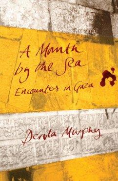 A Month by the Sea (eBook, ePUB) - Murphy, Dervla