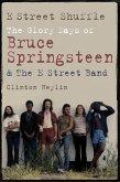E Street Shuffle (eBook, ePUB)