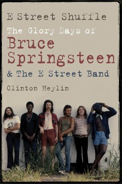 E Street Shuffle (eBook, ePUB) - Heylin, Clinton