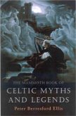 The Mammoth Book of Celtic Myths and Legends (eBook, ePUB)