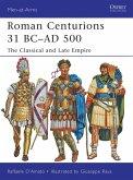 Roman Centurions 31 BC–AD 500 (eBook, ePUB)