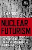 Nuclear Futurism (eBook, ePUB)