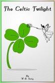 Celtic Twilight (eBook, ePUB)