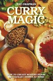 Curry Magic - How to Create Modern Indian Restaurant Dishes at Home (eBook, ePUB)
