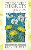 The Top Five Regrets of the Dying (eBook, ePUB)