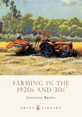 Farming in the 1920s and 30s (eBook, ePUB)