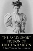 Early Short Fiction of Edith Wharton (eBook, ePUB)