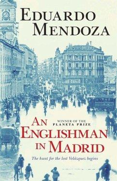 An Englishman in Madrid (eBook, ePUB)