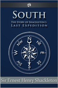 South (eBook, ePUB) - Shackleton, Sir Ernest Henry