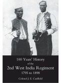 100 Years' History of the 2nd West India Regiment (eBook, PDF)