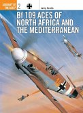Bf 109 Aces of North Africa and the Mediterranean (eBook, PDF)