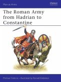 The Roman Army from Hadrian to Constantine (eBook, PDF)