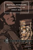 Battle Honours Awarded for the Great War (eBook, PDF)