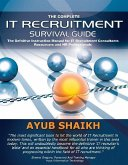 Complete IT Recruitment Survival Guide (eBook, ePUB)