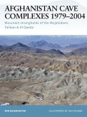 Afghanistan Cave Complexes 1979-2004 (eBook, ePUB)
