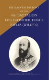Regimental History of the 4th Battalion 13th Frontier Force Rifles (Wilde's) (eBook, PDF)