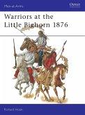 Warriors at the Little Bighorn 1876 (eBook, ePUB)