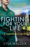Fighting For Your Life (eBook, ePUB)