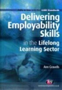 delivering lifelong sector Delivering employability skills ascentis level 5 diploma in teaching in the lifelong learning sector (qcf.