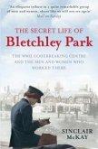 The Secret Life of Bletchley Park (eBook, ePUB)