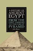 A History of Ancient Egypt (eBook, ePUB)