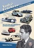 Andre Lefebvre, and the cars he created at Voisin and Citroen (eBook, ePUB)
