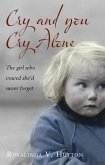 Cry and You Cry Alone (eBook, ePUB)