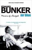 Mr Blue: Memoirs of a Renegade (eBook, ePUB)