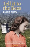Tell it to the Bees (eBook, ePUB)