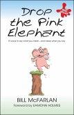 Drop the Pink Elephant (eBook, PDF)