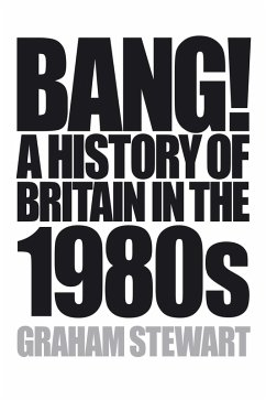 Bang! (eBook, ePUB) - Stewart, Graham