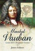 Marshal Vauban and the Defence of Louis XIV's France (eBook, ePUB)