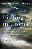 Fishing In Utopia (eBook, ePUB)